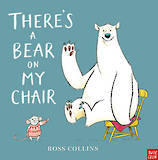 There's a bear on my chair – Ross Collins