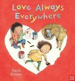 Love Always Everywhere – Sarah Massini